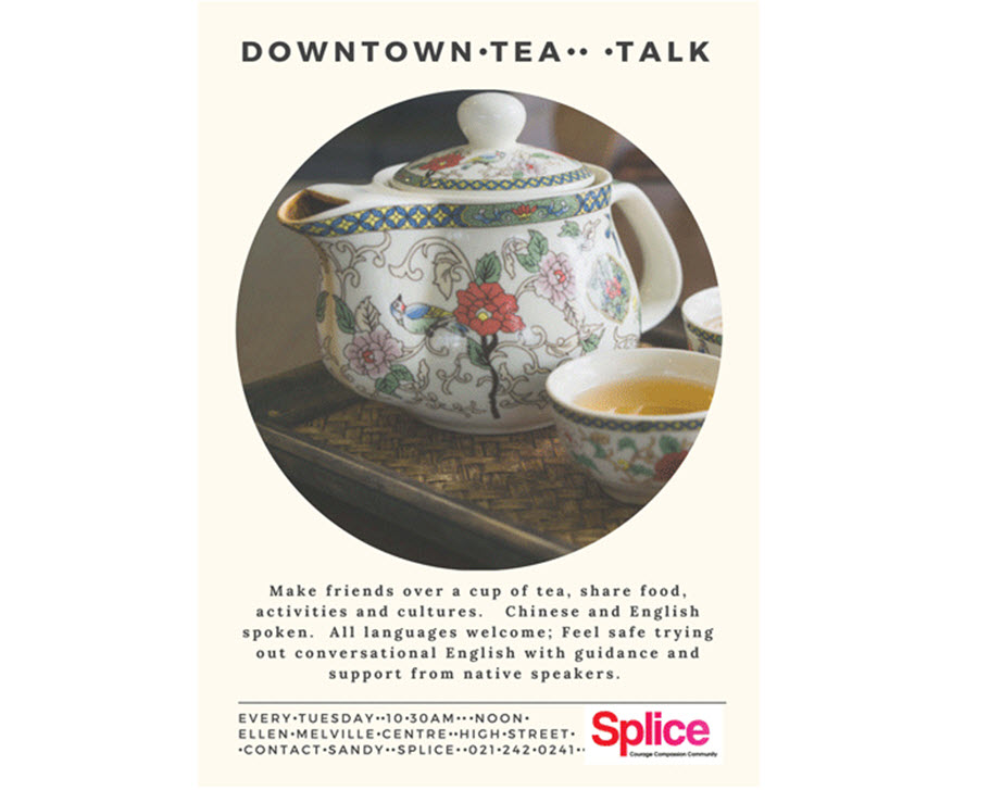 Downtown Tea Talk with Splice at Ellen Melville Centre Tues 10:30 am - 12:00 pm