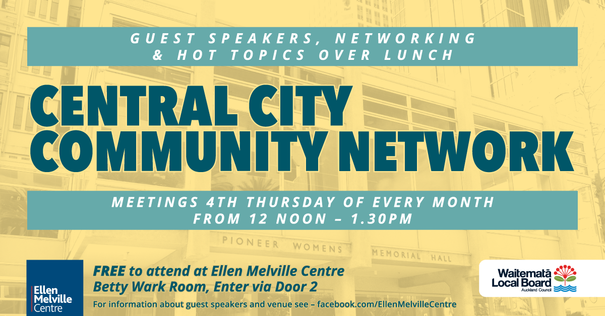 Central City Community Network, 4th Thursday of the month from midday